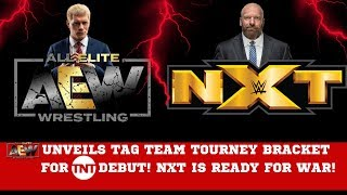 AEW ( All Elite Wrestling ) Unveils Tag Team Tournament Bracket for TNT DEBUT / NXT on USA...