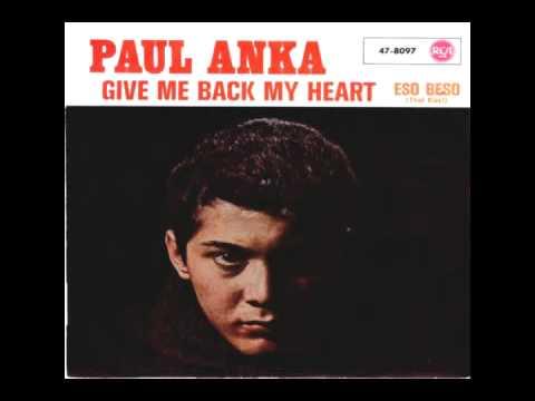 Paul Anka - Give Me Back My Heart - 1962
