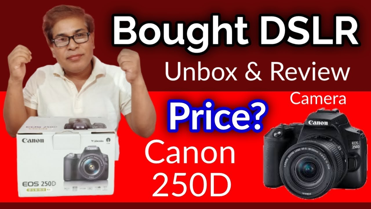 Finally, Bought My First DSLR Camera Canon 250D, Unbox & Specifications in Nepali, by Onic Computer
