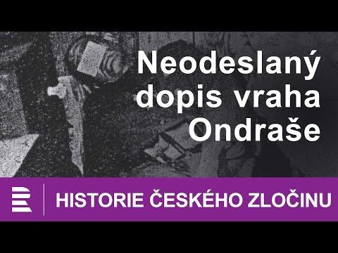 Historie českého zločinu: Neodeslaný dopis vraha Ondraše
