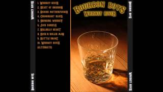 Bourbon Boys - Hillbilly Heart (Old Version)