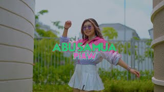 PIAW - ABU SAMUA ( Official Music Video )