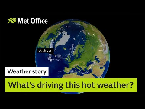 What's driving this hot weather?