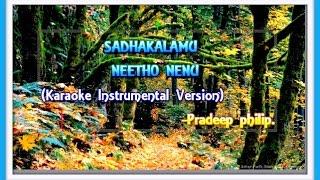 SADAKALAMU NEETHO (Karaoke Instrumental version) - Pradeep Philip.