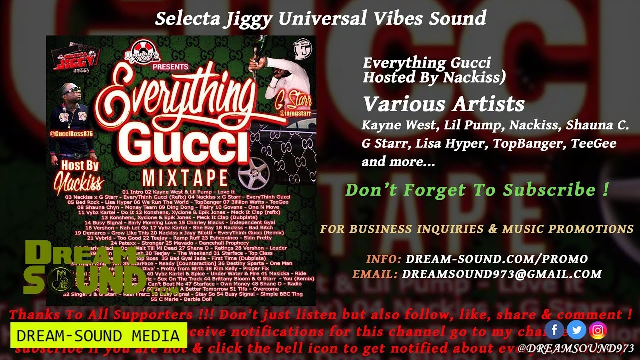 Dancehall Hiphop Mixtapes: Everything Gucci (Hosted By Nackiss