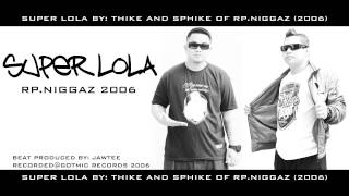 RP.NIGGAZ - SUPER LOLA 2006