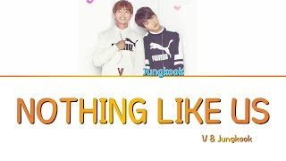 Gambar cover Jungkook & V 'NOTHING LIKE US' (COVER)(ENGLISH LYRICS)