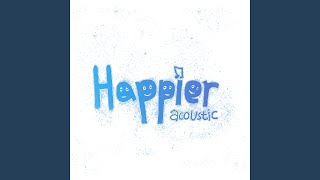 Play Happier (feat. Adam Christopher) (Acoustic)