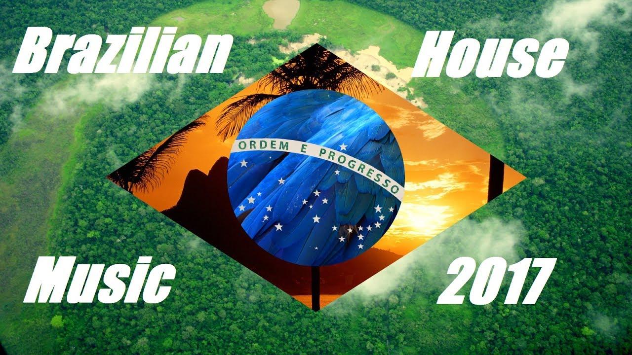 Brazilian house music mix 2017 youtube for Brazilian house music