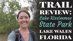 Trail Review: Lake Kissimmee State Park in Lake Wales, Florida