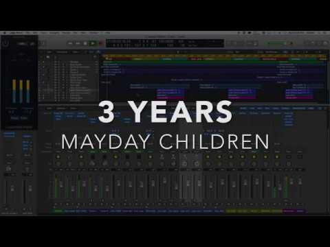 3 YEARS - Mayday Children - LOGIC PRO X 101 Logic MIX