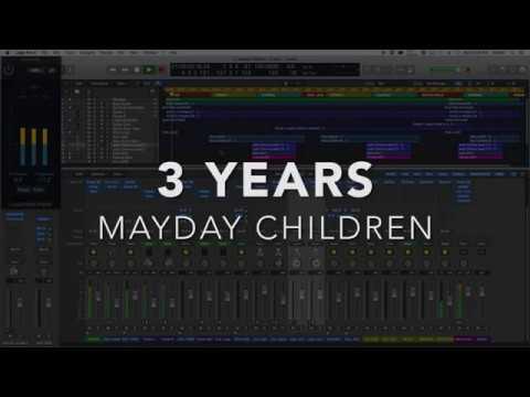 3 YEARS - Mayday Children - LOGIC PRO X 101 Logic MIX
