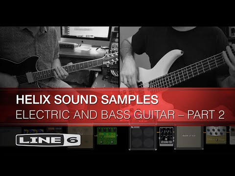 Helix Sound Samples: Electric And Bass Guitar – Part 2