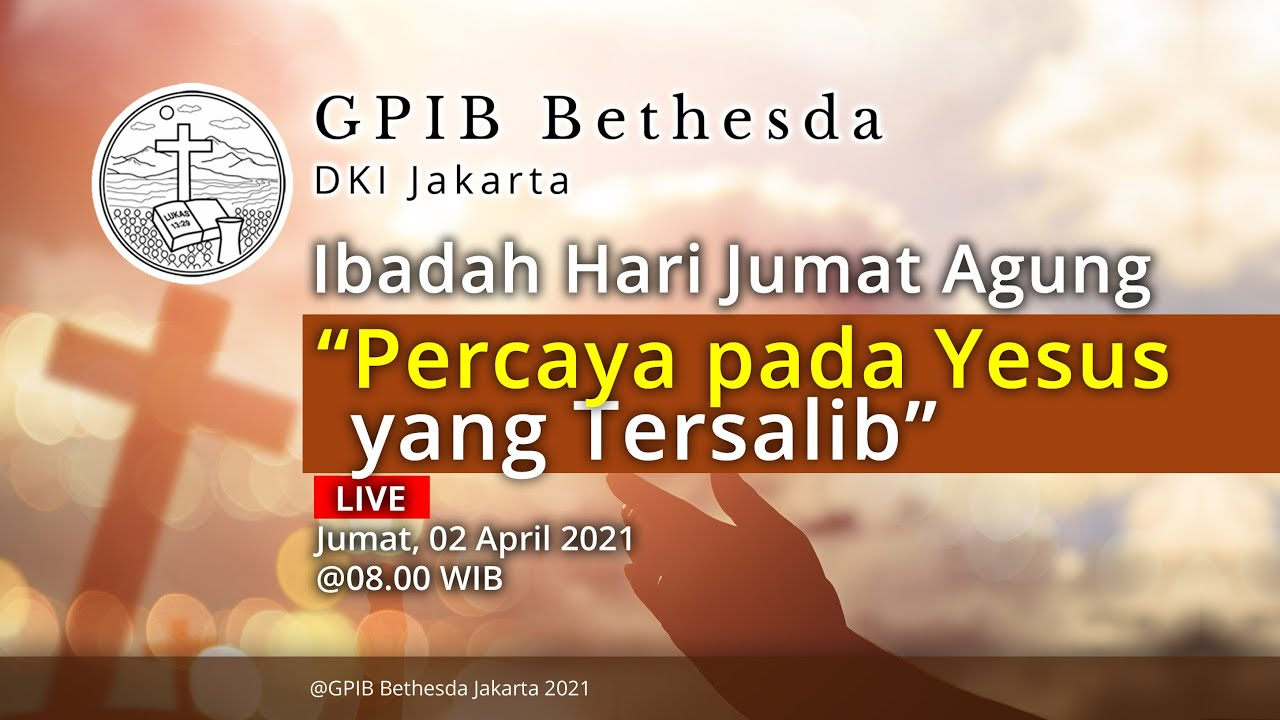 Ibadah Hari Jumat Agung (02 April 2021) - Pagi