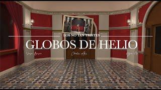 Gera MX & Nanpa Básico & Charles Ans - Globos de Helio (Video Oficial)