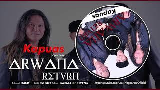 Arwana Return - Kapuas (Official Audio Video)