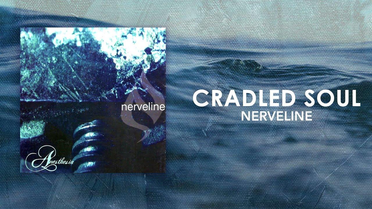 Nerveline - Cradled Soul (Official Audio)