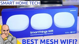 Samsung SmartThings Wifi: The Best Mesh WiFi for Your Smart Home!