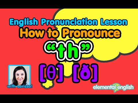 """th"" [θ] [ð] consonant sounds 