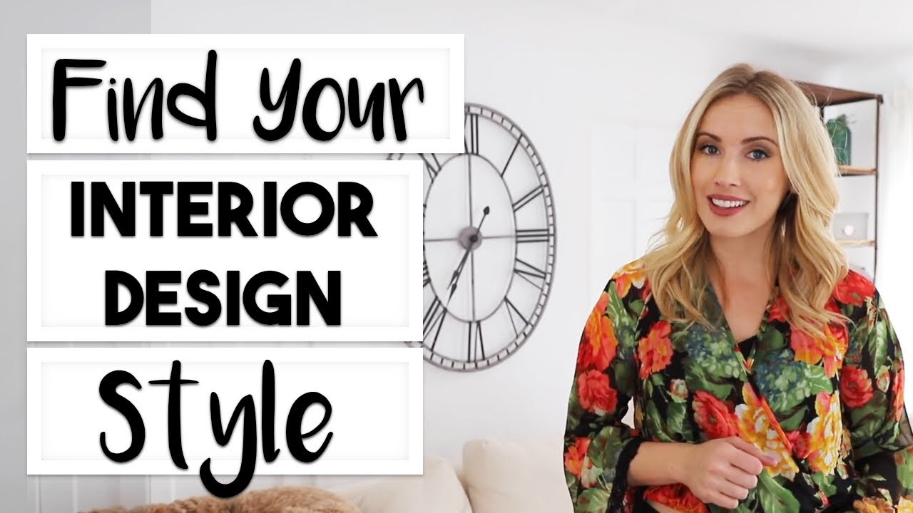 INTERIOR DESIGN: HOW TO DISCOVER YOUR INTERIOR DESIGN STYLE! | 7 INTERIOR DESIGN STYLES