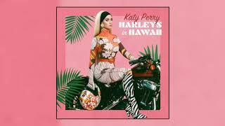 Katy Perry - Harleys In Hawaii (Official Audio)