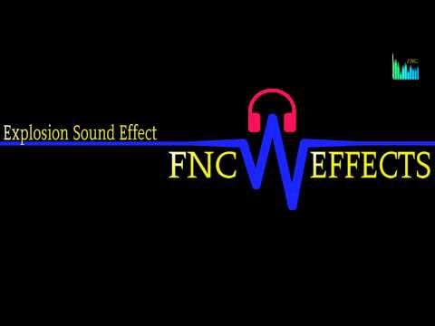 EXPLOSION SOUND EFFECT + DOWNLOAD - Free Sound Effect By FNC Effects