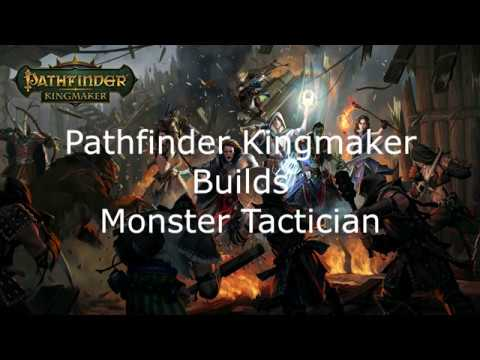 Pathfinder Kingmaker Builds Monster Tactician