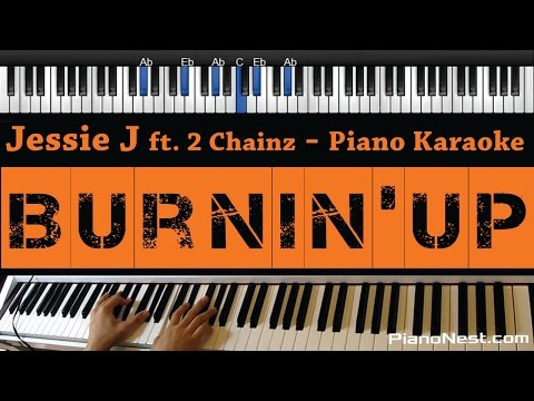 Jessie J - Burnin Up - Piano Karaoke / Sing Along
