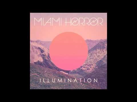 Holidays - Miami Horror ft Alan Palomo [Illumination] (2010)  (Jenewby.com) #TheMusicGuru