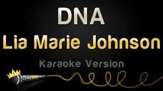Lia Marie Johnson - DNA (Karaoke Version)