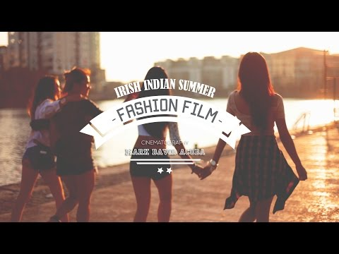 fashion film : Irish Indian Summer