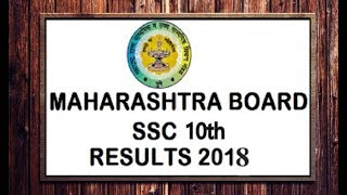 Maharashtra SSC Result 2018  date announced   10th result 2018 online date announced