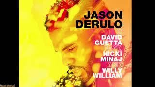 Jason Derulo x David Guetta - Goodbye (feat. Nicki Minaj & Willy William) [Official Audio]