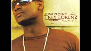Trey Lorenz - Mr. Mista