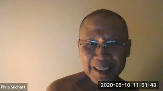 Dhamma chat via Zoom  in English and Portuguese, May 10, 2020.