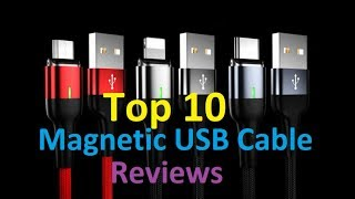 Top 10 Magnetic USB Cable Reviews || Review by || Lizabeth Bullock