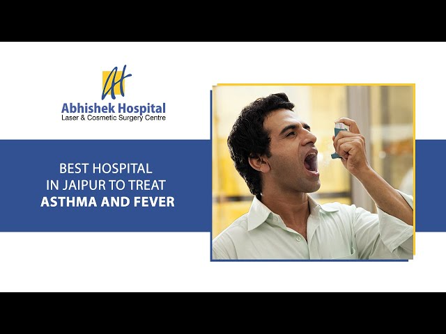 Best Hospital In Jaipur To Treat Asthma And Fever (in Hindi)