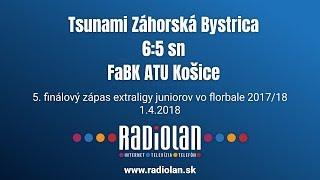 1. 4. 2018 JEX 4. finále play off, Tsunami Záhorská Bystrica - FaBK ATU Košice, Slovenský zväz florbalu