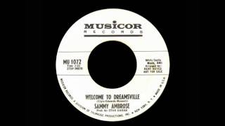 Sammy Ambrose - Welcome To Dreamsville