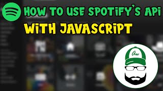 How to use Spotify's API with Javascript