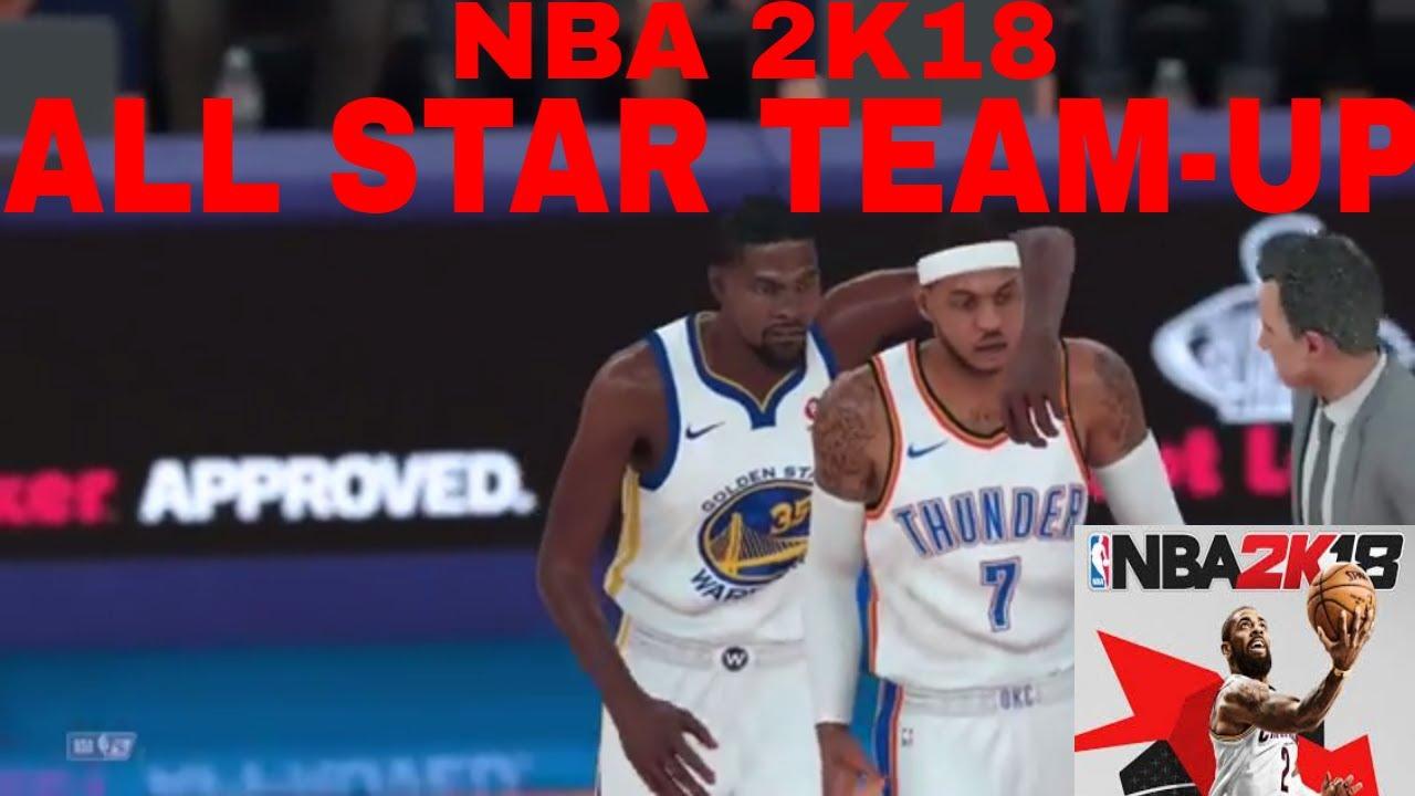 NBA 2K18 All Star Team Up part  4 - YouTube 73d8f2e08