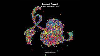 Above Beyond feat Zoë Johnston My Own Hymn Keeno