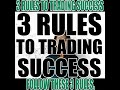 3 Rules To Trading Success. Trade Bitcoin Forex Futures Live Now with the Correct Knowledge 100%