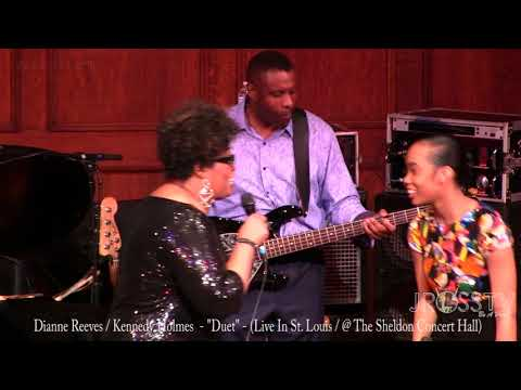 Kennedy Holmes And Dianne Reeves - Full Video