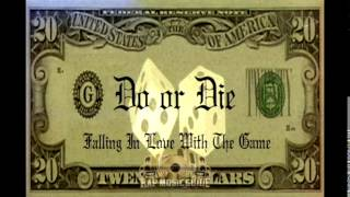 Do or Die - Frisco Playaz Thang