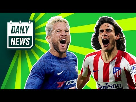 Mertens Close To Chelsea Move + Atletico's Final Cavani Offer! ► Daily News