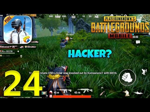 PUBG MOBILE Gameplay - Killed By Hacker ? - Part 24