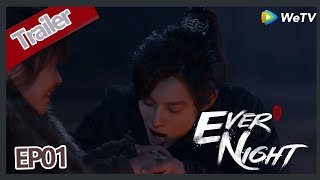 【ENG SUB】Ever Night S2EP1trailer Ning Que talk with Sang Sang, so sweet!