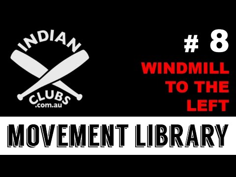 Indian Clubs | Movement #8 WINDMILL LEFT