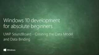 UWP 051   UWP SoundBoard   Creating the Data Model and Data Binding